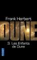 Couverture Le cycle de Dune (6 tomes), tome 3 : Les enfants de Dune Editions Pocket 2012