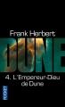 Couverture Le cycle de Dune (6 tomes), tome 4 : L'empereur-dieu de Dune Editions Pocket 2012