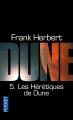 Couverture Le cycle de Dune (6 tomes), tome 5 : Les hérétiques de Dune Editions Pocket 2012