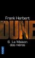 Couverture Le cycle de Dune (6 tomes), tome 6 : La maison des mères Editions Pocket 2012