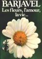 Couverture Les fleurs, l'amour, la vie... Editions Presses de la cité 1978