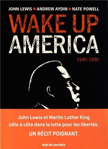 Couverture Wake up America, tome 1 : 1940 - 1960