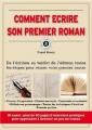 Couverture Comment écrire son premier roman Editions 365 (Le Cercle des écrivains) 2011