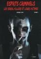 Couverture Esprits criminels, tome 1 : Les Serial killers et leurs victimes Editions Premium 2012