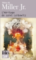 Couverture Leibowitz, tome 2 : L'Héritage de saint Leibowitz Editions Folio  (SF) 2013