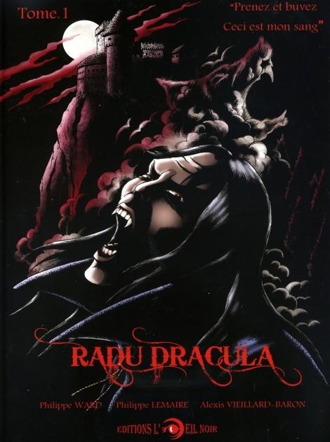 Couverture Radu Dracula (BD), tome 1 : Prenez et buvez, ceci est mon sang