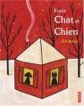 Couverture Entre Chat et Chien Editions Autrement 2006
