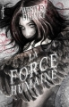 Couverture La Force humaine Editions Valentina 2013