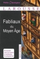 Couverture Fabliaux du Moyen Age Editions Larousse (Petits classiques) 2013