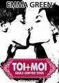 Couverture Toi + Moi : Seuls contre tous, tome 2 Editions Addictives 2013