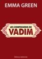Couverture Toi + Moi : L'un contre l'autre, tome 4,5 : Les confessions de Vadim Editions Addictives 2013