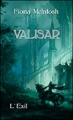 Couverture Valisar, tome 1 : L'exil Editions France Loisirs 2014