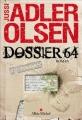 Couverture Département V, tome 04 : Dossier 64 Editions Albin Michel 2014