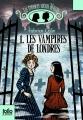 Couverture Les étranges soeurs Wilcox, tome 1 : Les vampires de Londres Editions Folio  (Junior) 2014