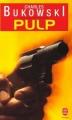 Couverture Pulp Editions Le Livre de Poche 1997