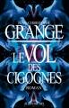 Couverture Le Vol des cigognes Editions Albin Michel 2013
