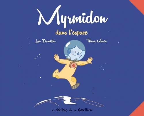 Couverture Myrmidon, tome 2 : Myrmidon dans l'espace