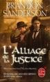 Couverture Fils-des-brumes, cycle 2, tome 1 : L'alliage de la justice Editions Le Livre de Poche (Orbit) 2014