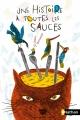 Couverture Une Histoire à toutes les sauces Editions Nathan 2014