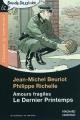 Couverture Amours fragiles, tome 1 : Le dernier printemps Editions Magnard (Classiques & contemporains & Bande Dessinée) 2010