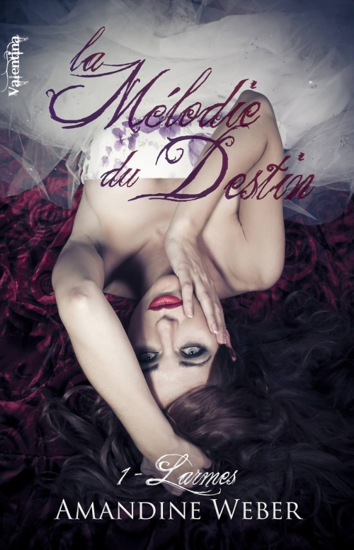 Couverture La mélodie du Destin, tome 1 : Larmes