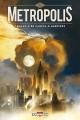 Couverture Metropolis, tome 1 Editions Delcourt (Machination) 2014