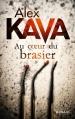 Couverture Au coeur du brasier Editions Mosaïc 2014