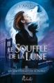 Couverture Les sentinelles de l'ombre, tome 1 : Le souffle de la lune Editions Rebelle 2013