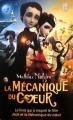 Couverture La mécanique du coeur Editions J'ai Lu 2013