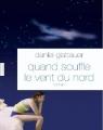 Couverture Quand souffle le vent du nord Editions Grasset 2012