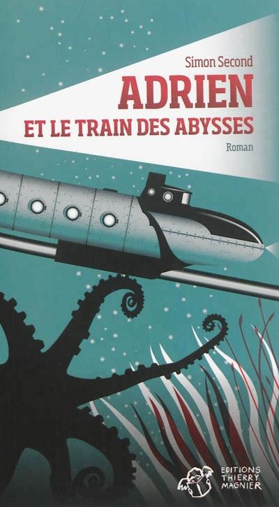 Couverture Adrien et le train des abysses