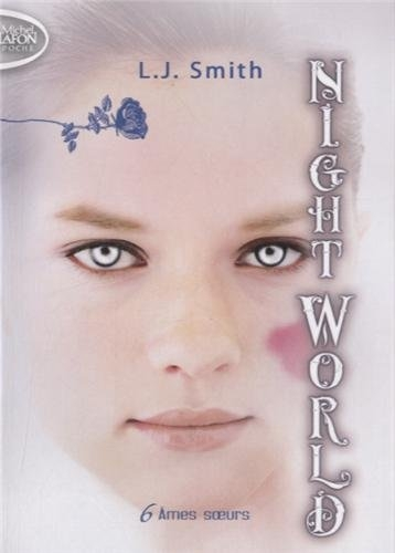 Couverture Night world, tome 06 : Ames soeurs