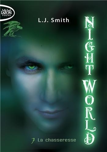 Couverture Night world, tome 07 : La chasseresse