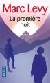 Couverture La Première Nuit Editions Pocket 2010