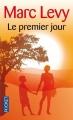 Couverture Le Premier Jour Editions Pocket 2010