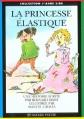Couverture La princesse élastique / La princesse aux trois pieds Editions Bayard (Poche - J'aime lire) 1993