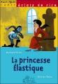 Couverture La princesse élastique / La princesse aux trois pieds Editions Milan (Poche - Cadet - Eclats de rire) 2008