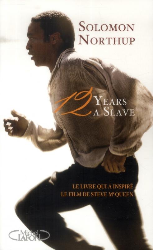 Couverture 12 Years a Slave / Douze ans d'esclavage