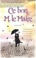 Couverture Ce bon M. le Maire Editions Timée 2009
