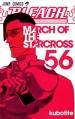 Couverture Bleach, tome 56 : March of the Starcross Editions Glénat (Shônen) 2014