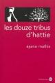 Couverture Les Douze Tribus d'Hattie Editions Gallmeister (Americana) 2014