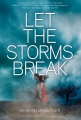 Couverture Let The Sky Fall, tome 2 : Let the Storm Break Editions Simon & Schuster 2014