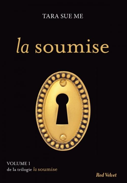 Couverture La Soumise, tome 1