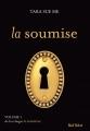 Couverture La Soumise, tome 1 Editions Marabout (Red Velvet) 2014