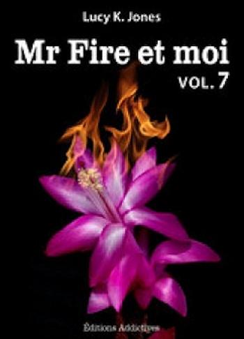 Couverture Mr Fire et moi, tome 07