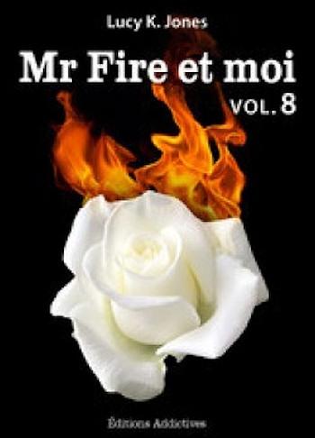 Couverture Mr Fire et moi, tome 08