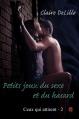 Couverture Ceux qui attirent, tome 2 : Petits jeux du sexe et du hasard Editions Artalys (Rencontres) 2014