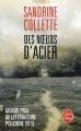 Couverture Des noeuds d'acier Editions Le Livre de Poche (Thriller) 2014