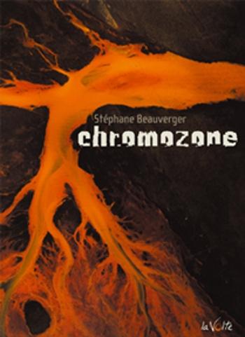 Couverture La trilogie chromozone, tome 1 : Chromozone