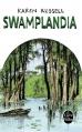 Couverture Swamplandia Editions Le Livre de Poche 2014